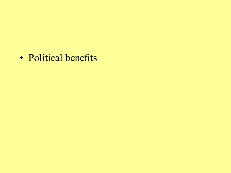 Political benefits