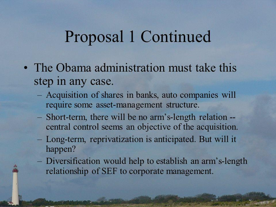 Proposal 1 Continued The Obama administration must take this step in any case.