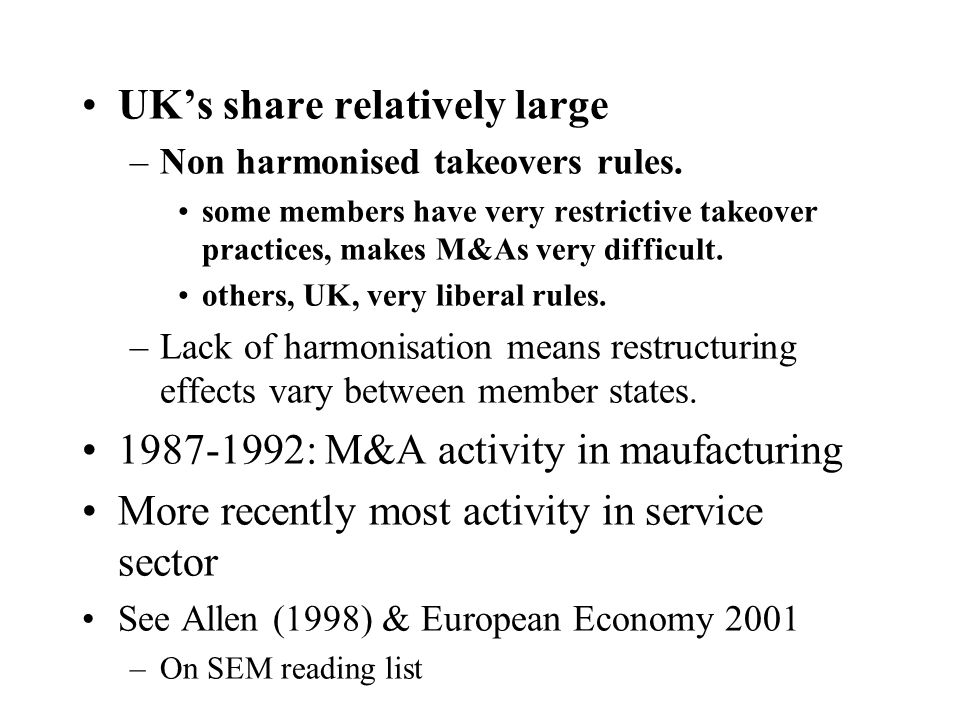 Distribution of M&A quite varied: –Large States: share M&As much lower than share of the EU GDP.