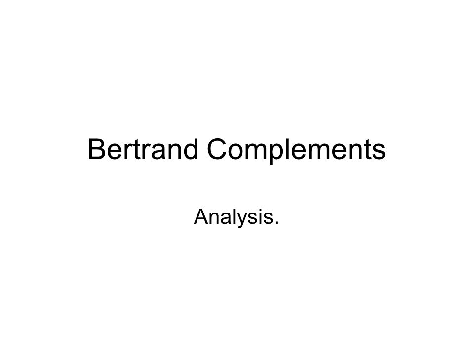 Bertrand Complements Analysis.