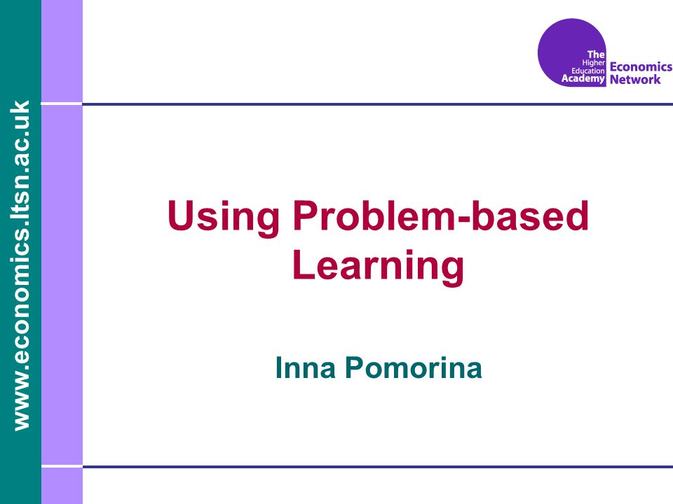 Inna Pomorina Using Problem-based Learning