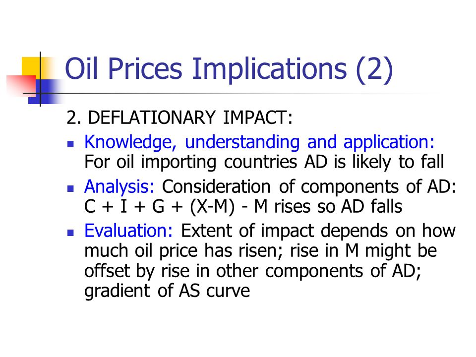 Oil Prices Implications (2) 2.