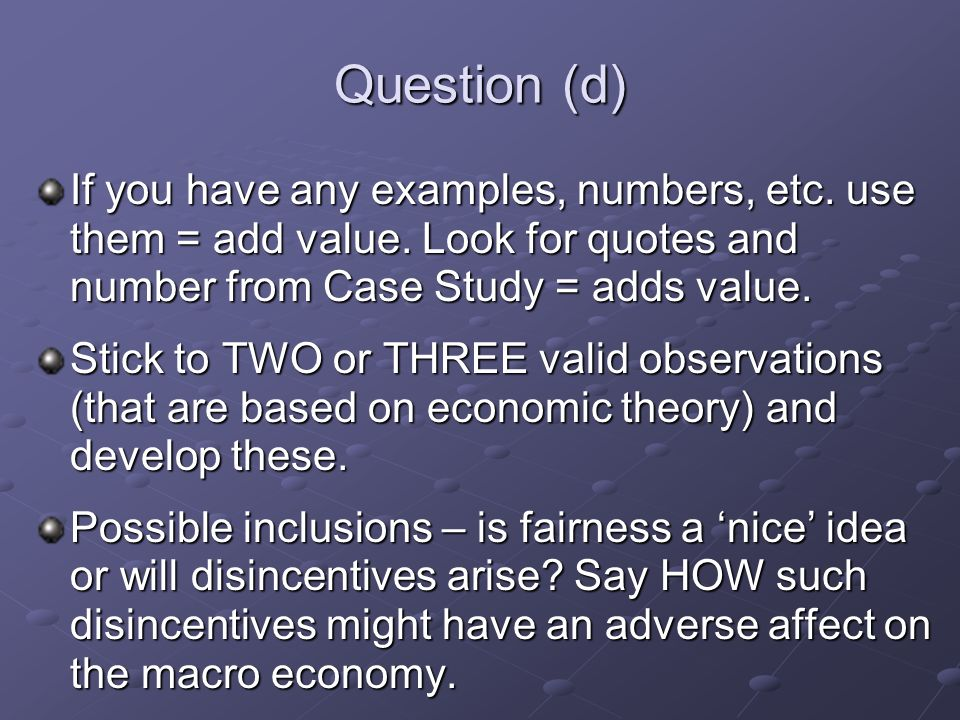 Question (d) If you have any examples, numbers, etc.