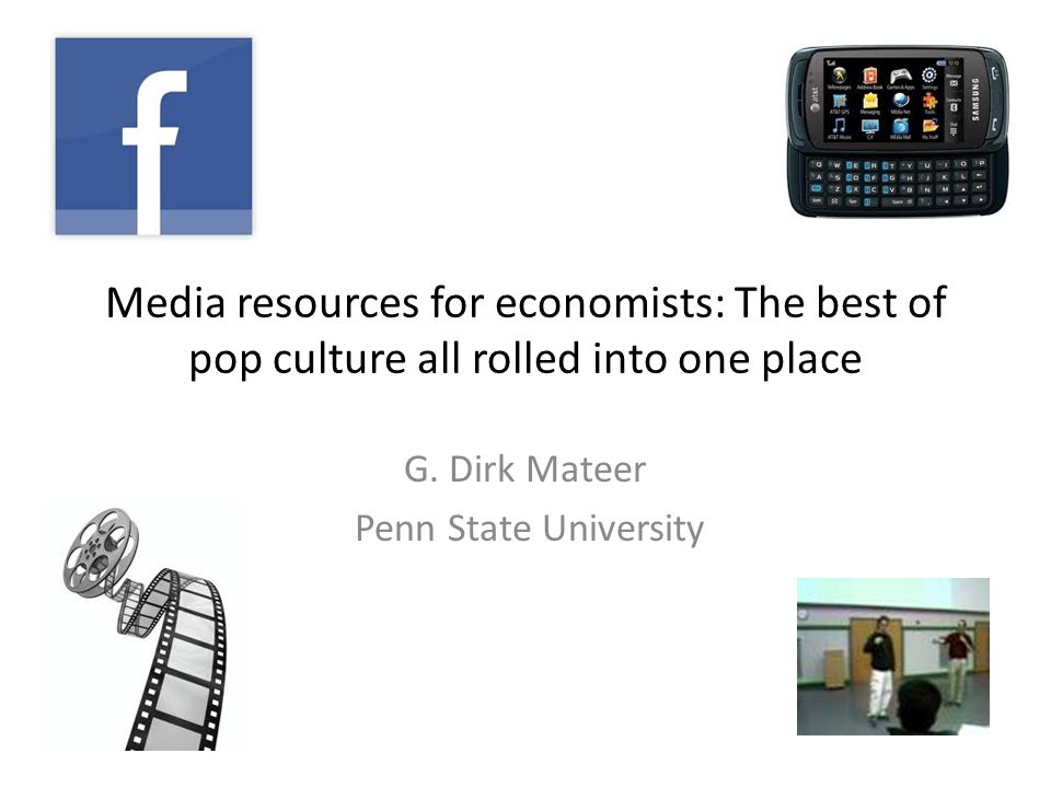 Media resources for economists: The best of pop culture all rolled into one place G.