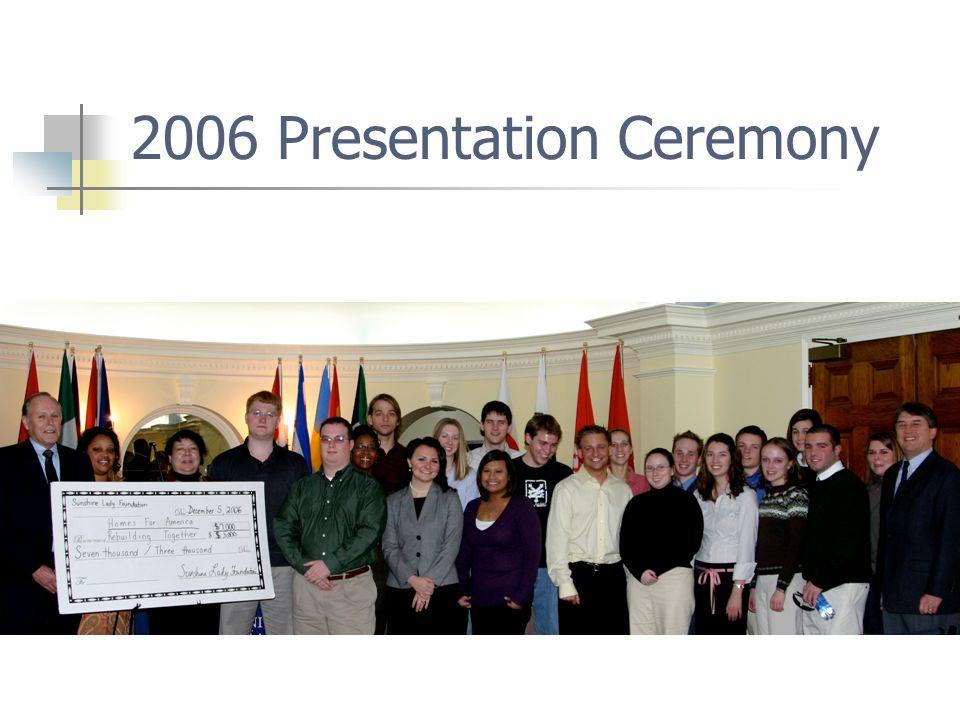 2006 Presentation Ceremony