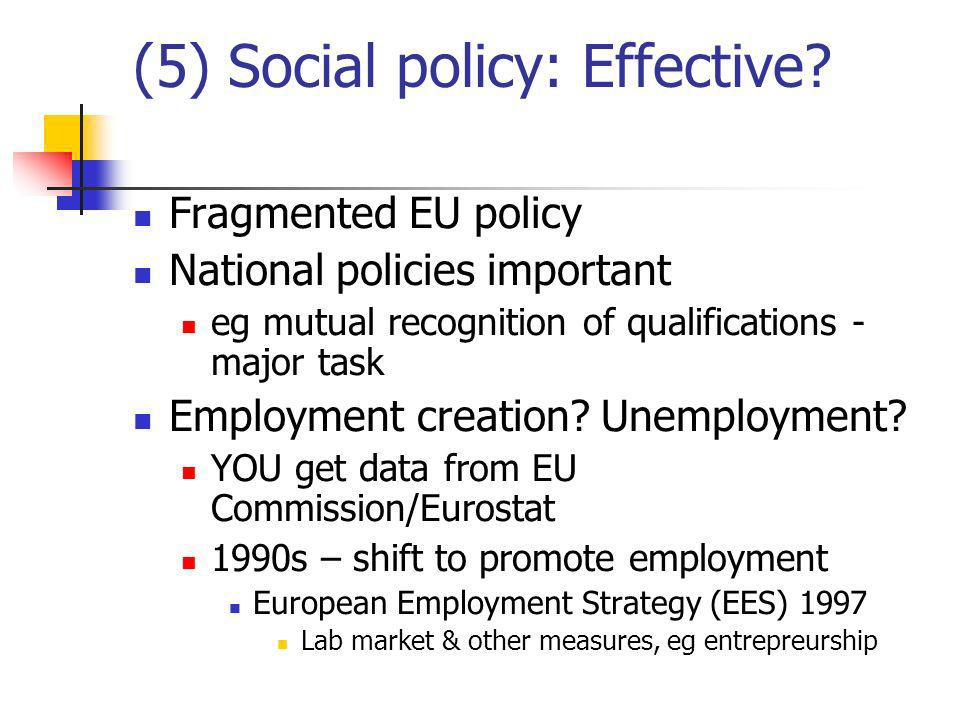 (5) Social policy: Effective.