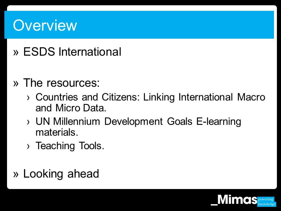 »ESDS International »The resources: Countries and Citizens: Linking International Macro and Micro Data.