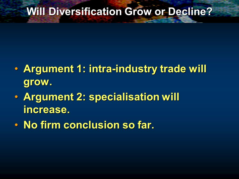 Will Diversification Grow or Decline.