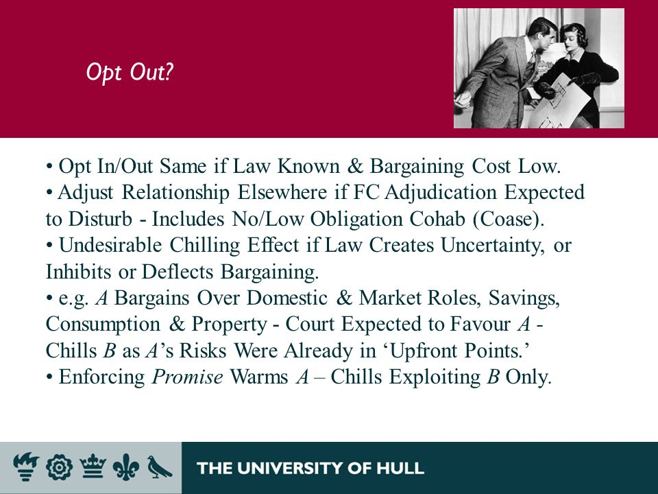 Opt Out. Opt In/Out Same if Law Known & Bargaining Cost Low.