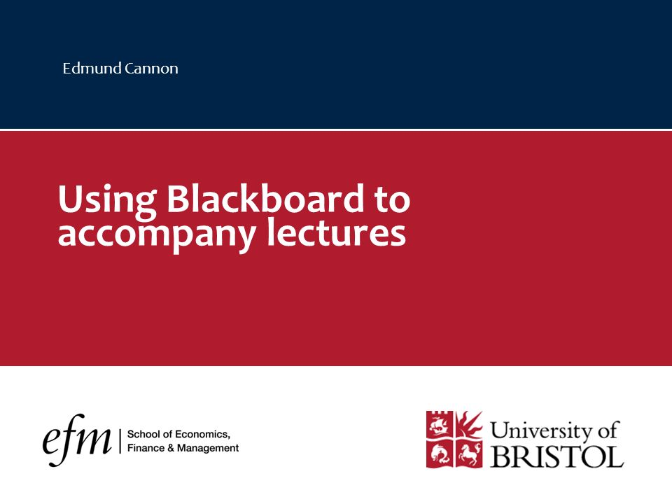 Edmund Cannon Using Blackboard to accompany lectures