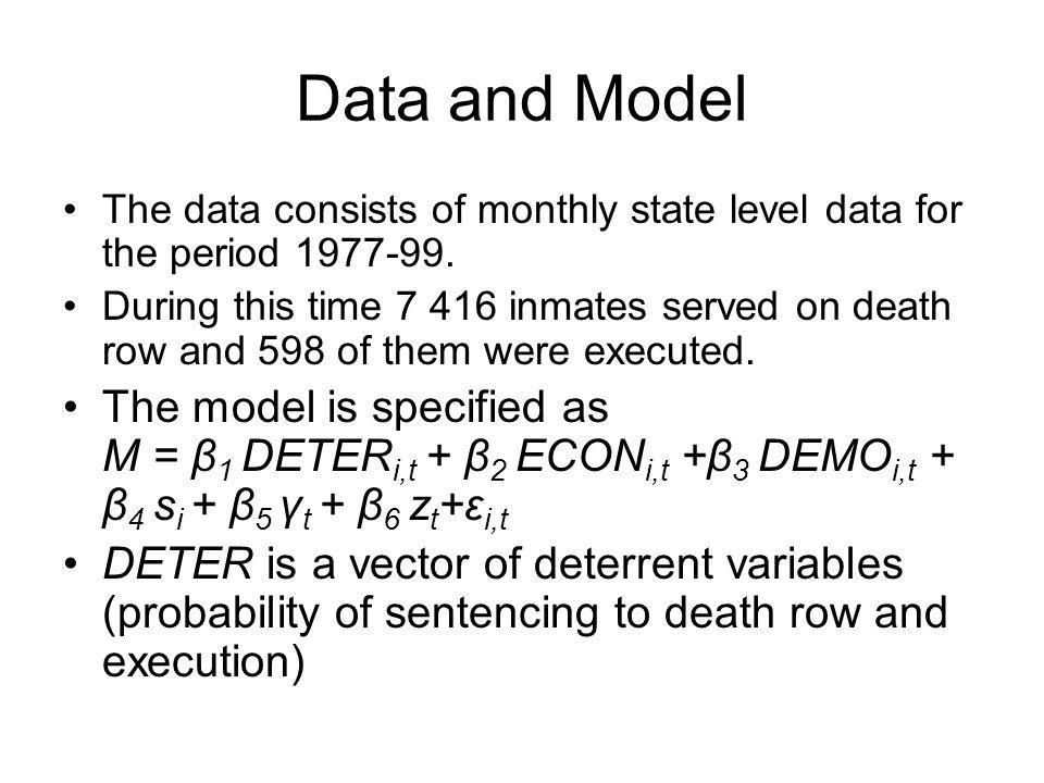 Data and Model The data consists of monthly state level data for the period
