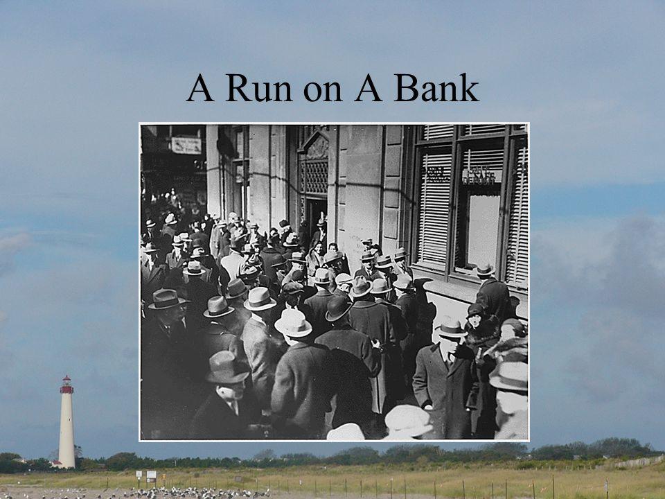 A Run on A Bank