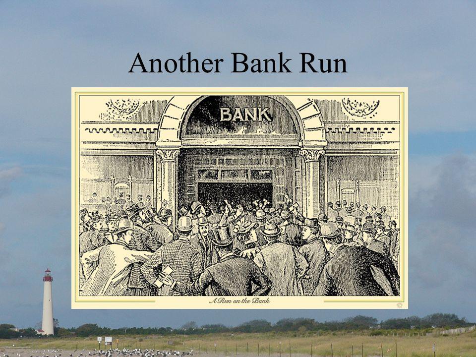 Another Bank Run