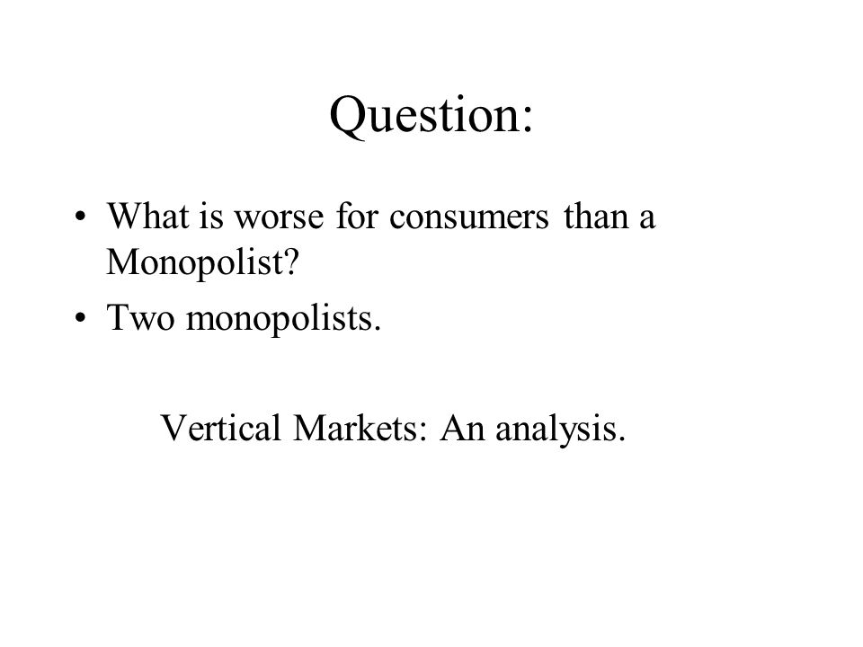 Single Monopolist As usual, p=12-q and mc=4.