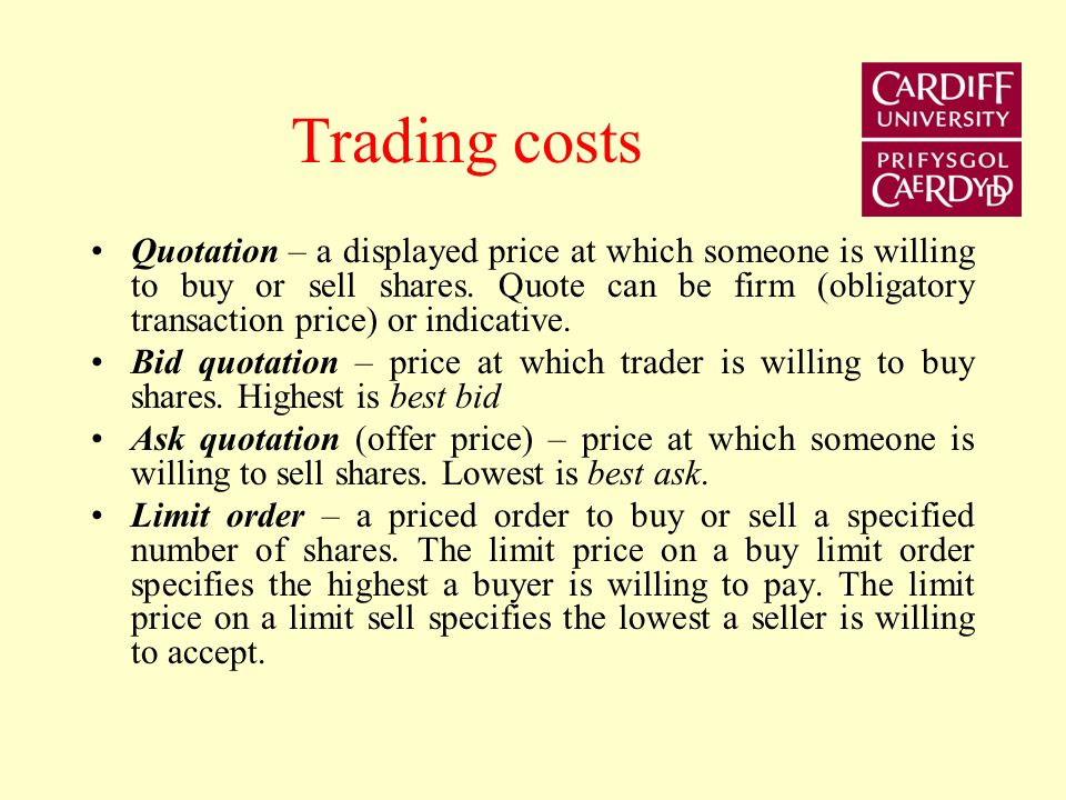 Market frictions Trading is costly because the market is not frictionless.