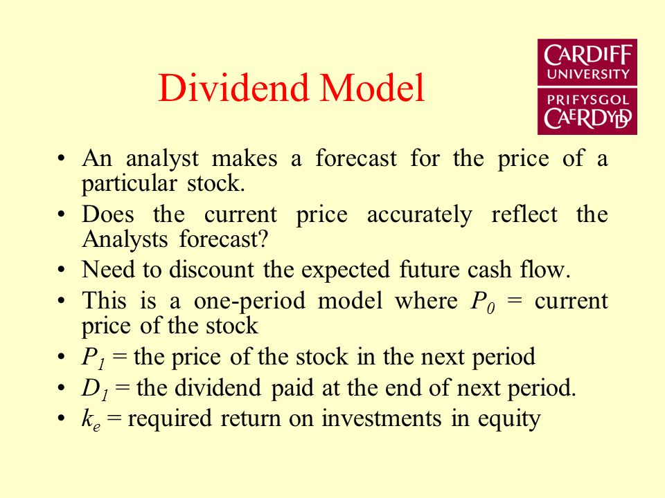 Dividend Model An analyst makes a forecast for the price of a particular stock.