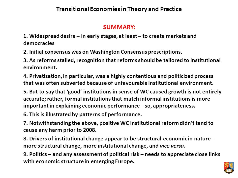 Transitional Economies in Theory and Practice SUMMARY: 1.