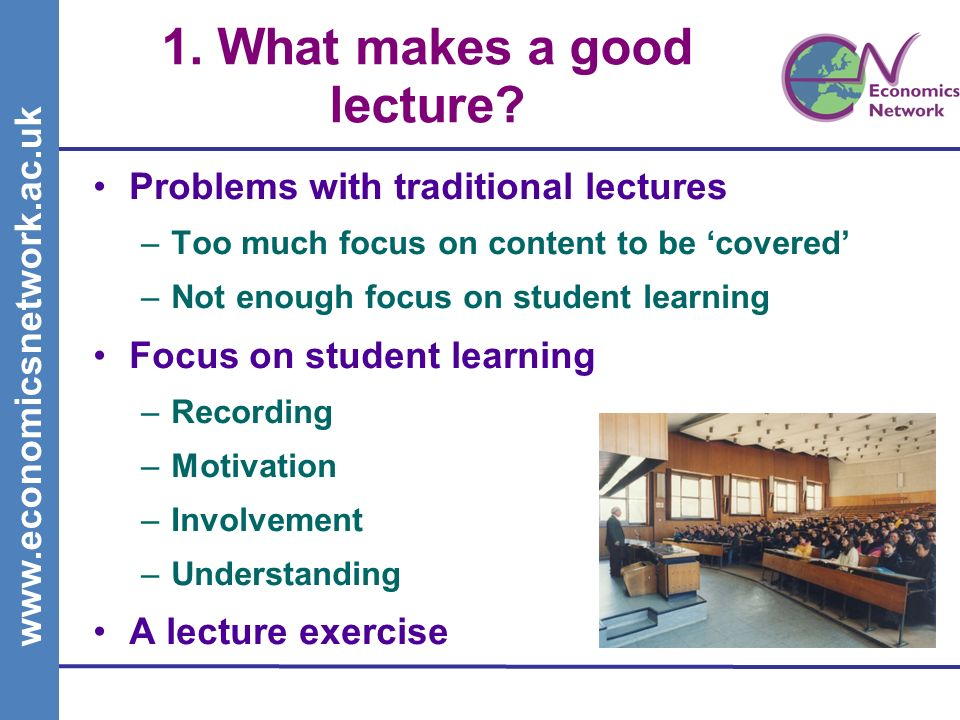 1. What makes a good lecture.