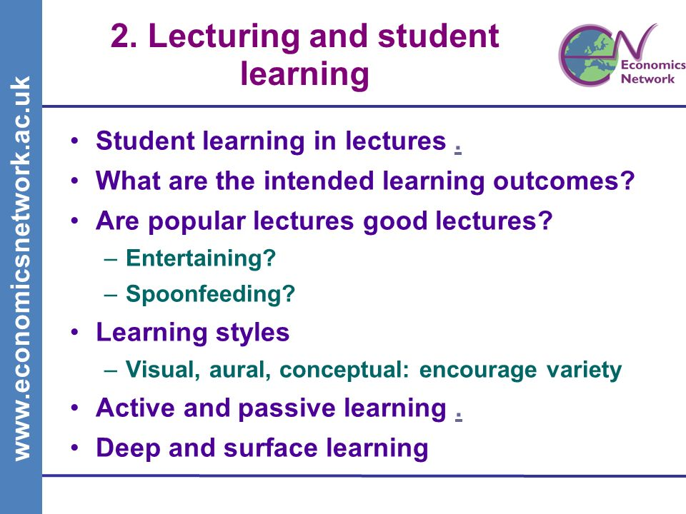 2. Lecturing and student learning Student learning in lectures..