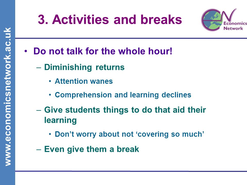 3. Activities and breaks Do not talk for the whole hour.