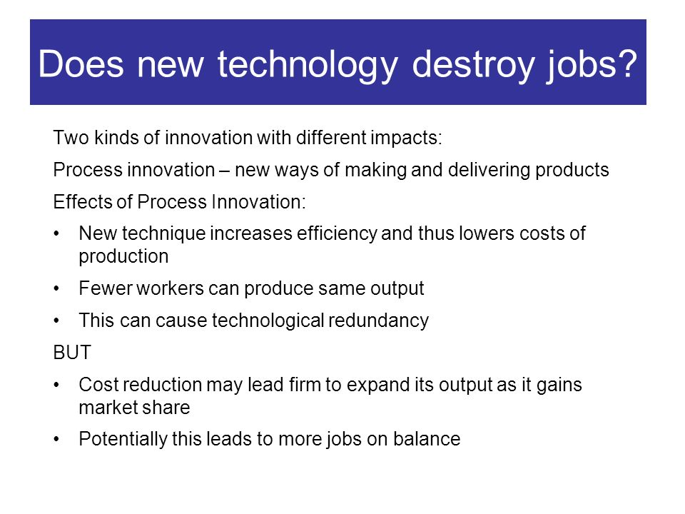 Does new technology destroy jobs.