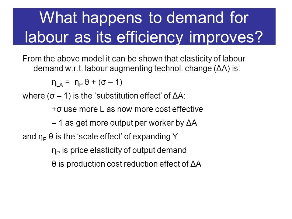 Reasons for the shift in demand towards the skilled workers In remainder of the lecture we compare three possible sources of skill shift in demand for labour in rich countries: Skill-biased technological change Globalisation and specialisation in trade Changes in composition of final demand Perhaps all three have operated at once?