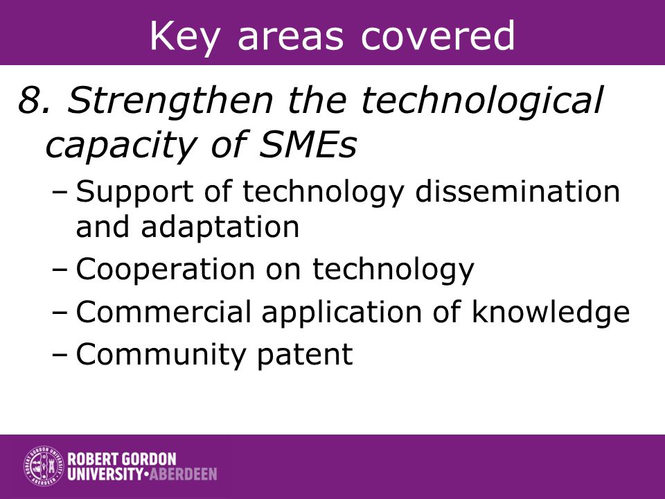 Key areas covered 8.