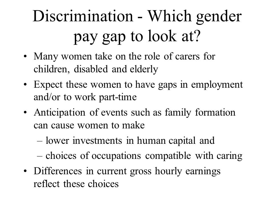 Discrimination - Which gender pay gap to look at.
