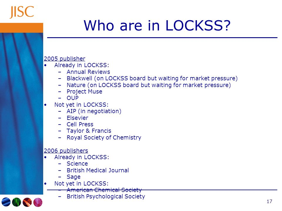 17 Who are in LOCKSS.