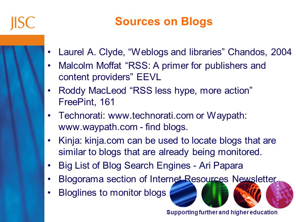 Supporting further and higher education Sources on Blogs Laurel A.