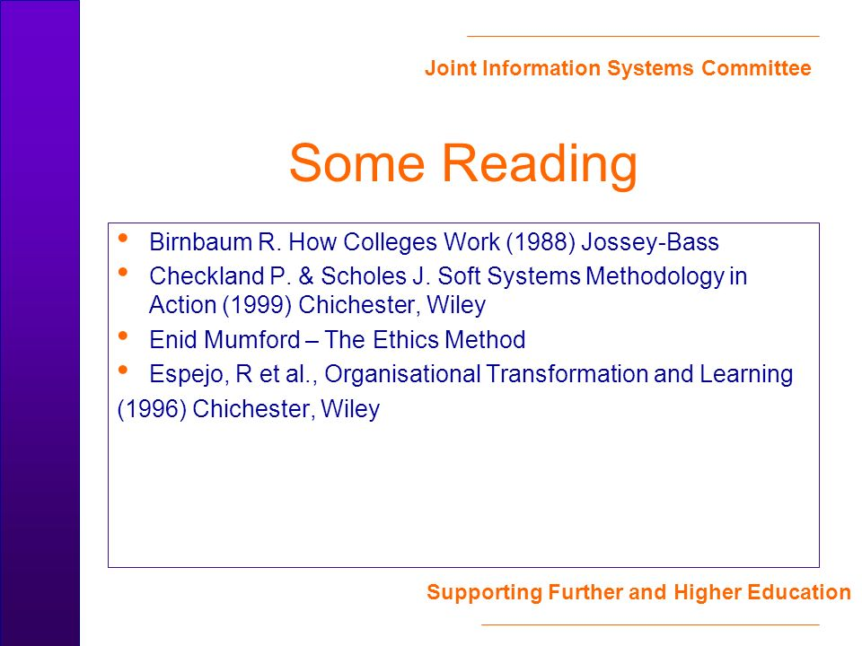 Joint Information Systems Committee Supporting Further and Higher Education Some Reading Birnbaum R.
