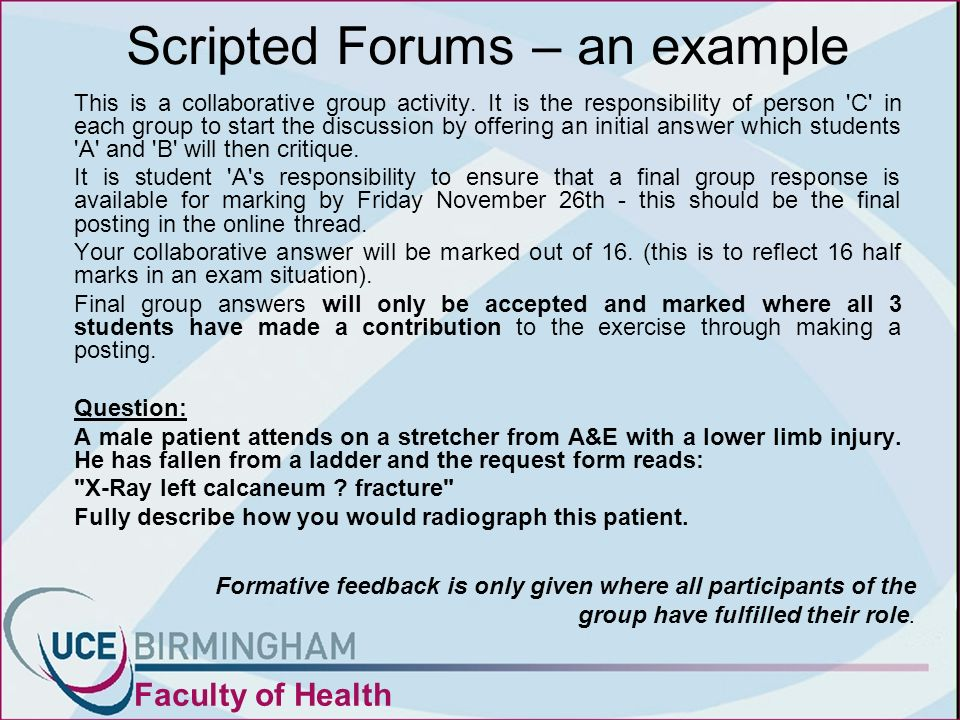 Scripted Forums – an example This is a collaborative group activity.