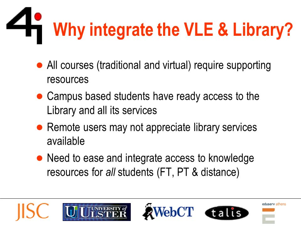 Why integrate the VLE & Library.