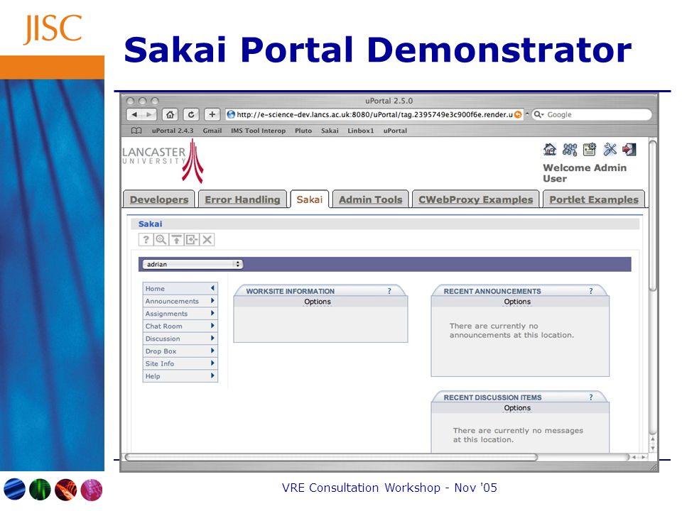 VRE Consultation Workshop - Nov 05 Sakai Portal Demonstrator