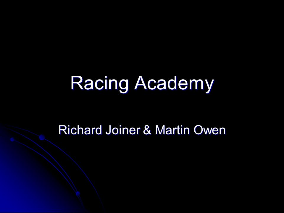 Racing Academy Richard Joiner & Martin Owen