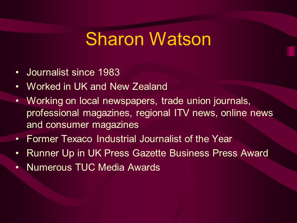 Promoting Your Service Through News Thursday 10 th February 2005 What You Need To Know About Newsletters By Sharon Watson - Freelance Journalist / Editor
