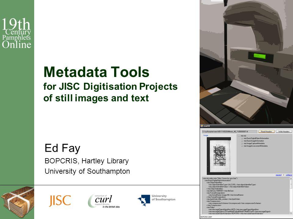 12 Further information Ed Fay, Software Developer BOPCRIS, Hartley Library University of Southampton ef1@soton.ac.uk 023 8059 3575