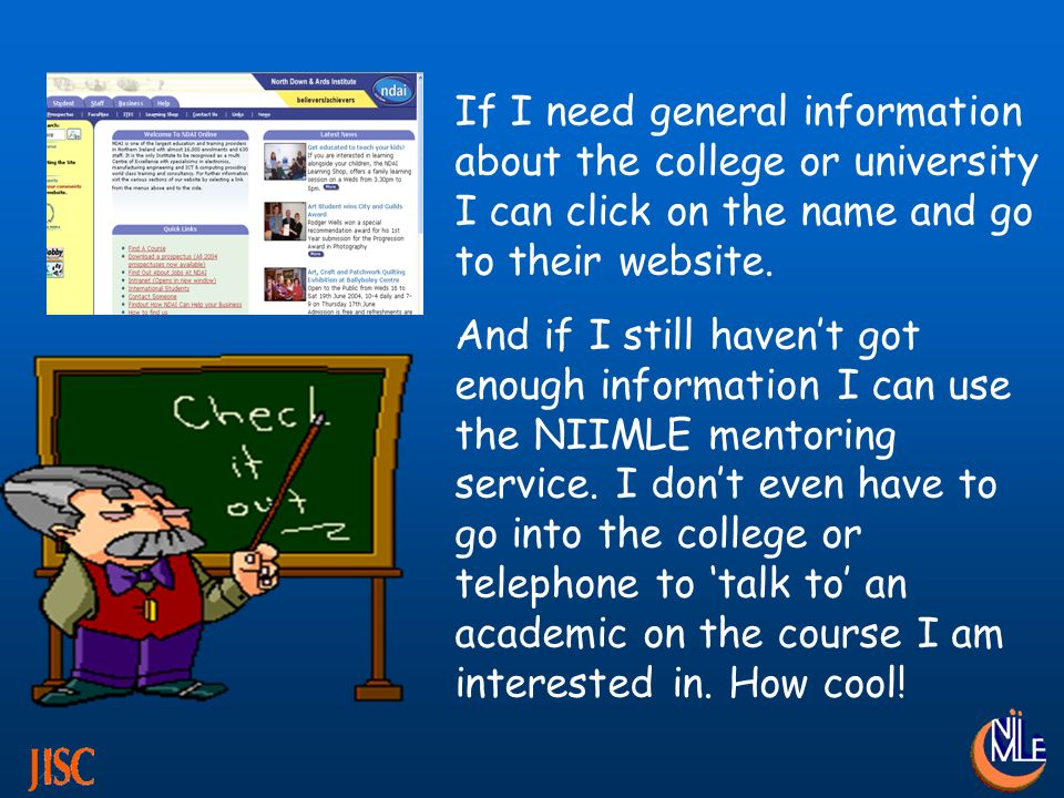 If I need general information about the college or university I can click on the name and go to their website.