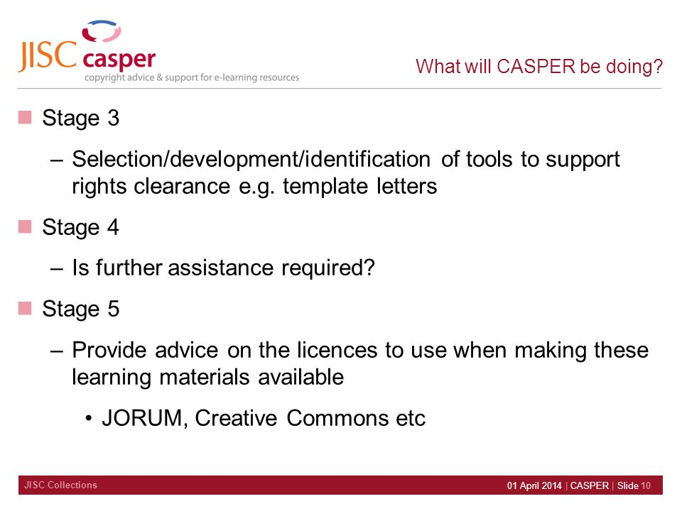 JISC Collections 01 April 2014 | CASPER | Slide 10 What will CASPER be doing.