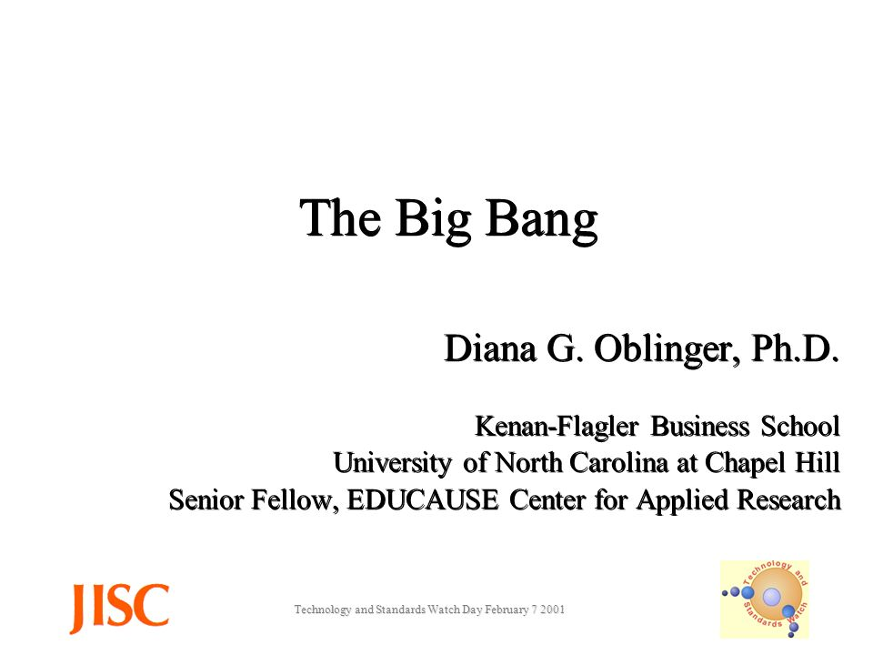 Technology and Standards Watch Day February The Big Bang Diana G.