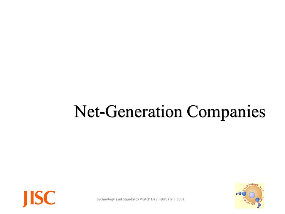Technology and Standards Watch Day February Net-Generation Companies