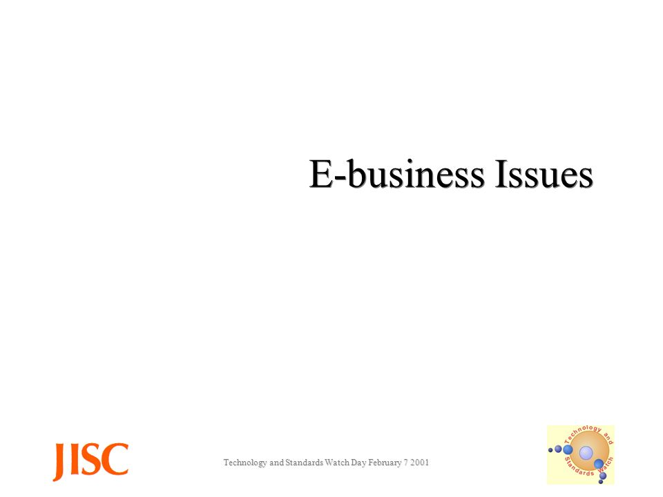 Technology and Standards Watch Day February E-business Issues