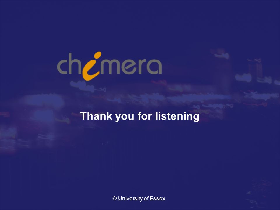 © University of Essex Thank you for listening