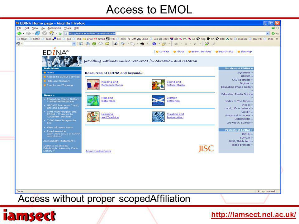 http://iamsect.ncl.ac.uk/ Access to EMOL Access without proper scopedAffiliation