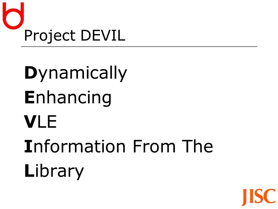 Project DEVIL Dynamically Enhancing VLE Information From The Library