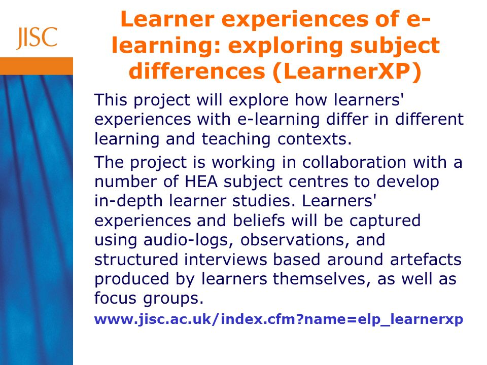 This project will explore how learners experiences with e-learning differ in different learning and teaching contexts.