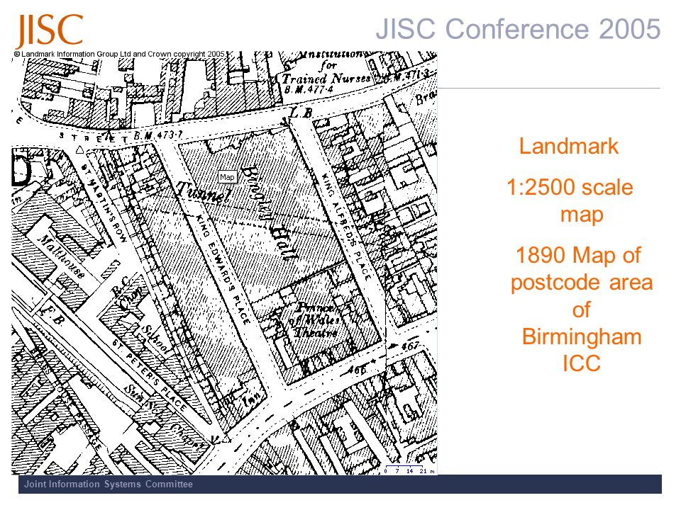 JISC Conference 2005 Joint Information Systems Committee Landmark 1:2500 scale map 1890 Map of postcode area of Birmingham ICC