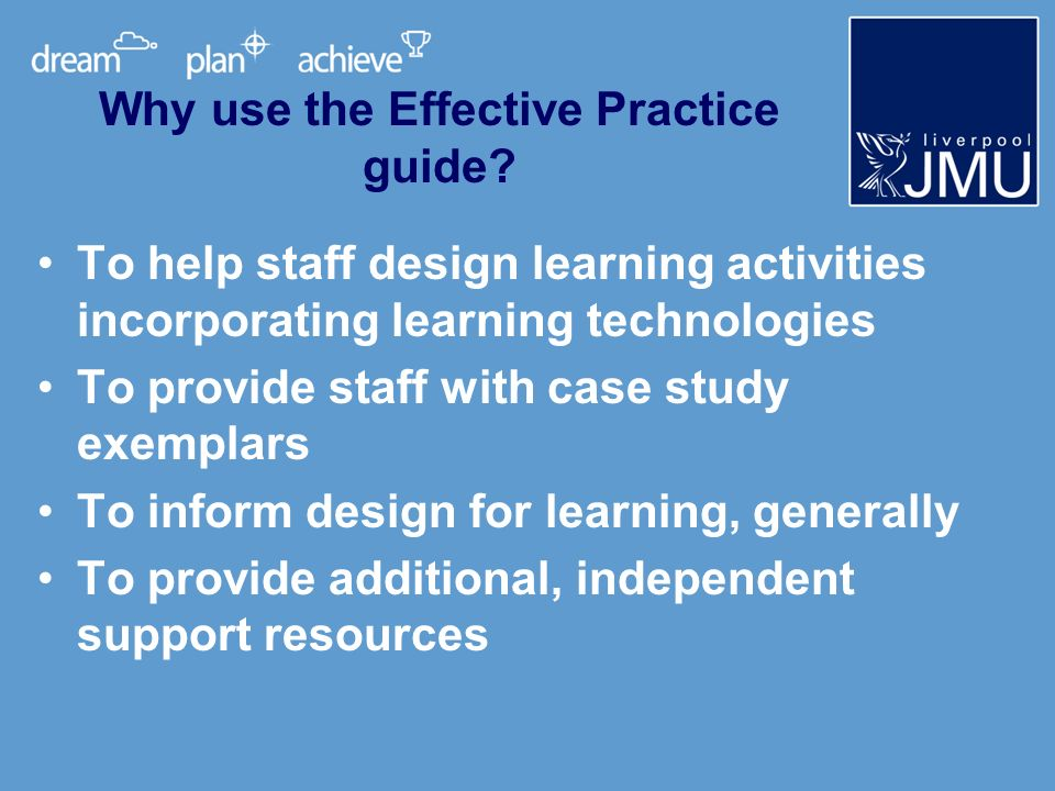 Why use the Effective Practice guide.