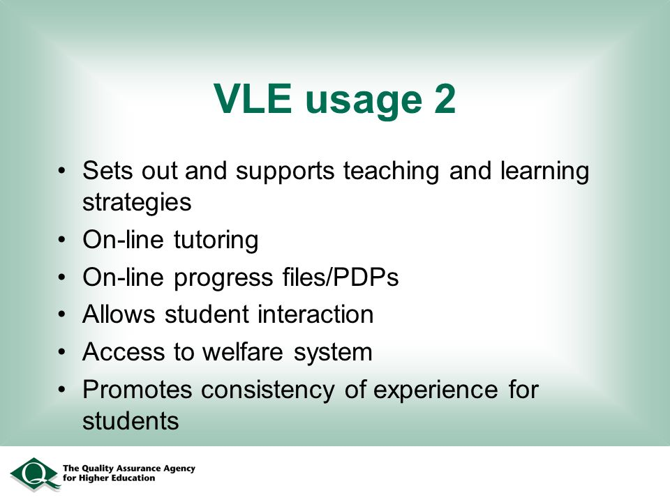 VLE usage 2 Sets out and supports teaching and learning strategies On-line tutoring On-line progress files/PDPs Allows student interaction Access to welfare system Promotes consistency of experience for students