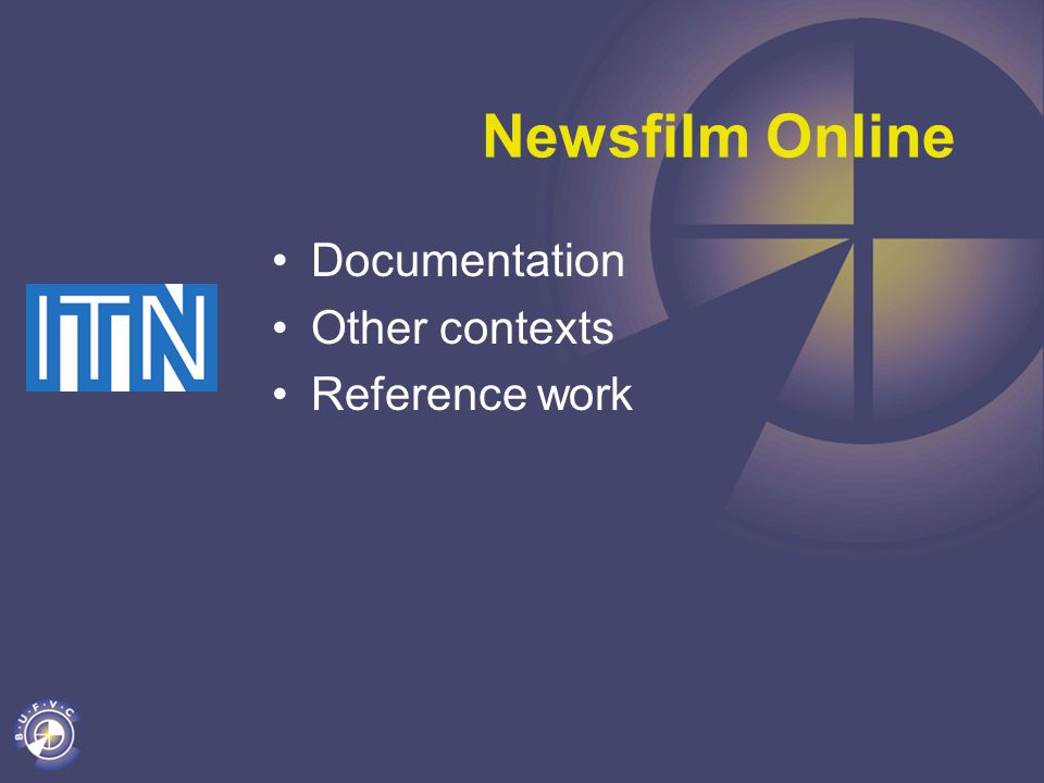 Newsfilm Online Documentation Other contexts Reference work